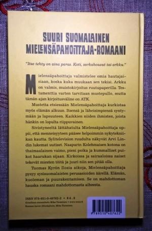 Tuomas Kyrö: Iloisia aikoja, Mielensäpahoittaja. Takakansi.