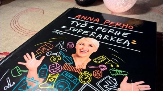 Anna Perho: Työ x arki = superarkea2
