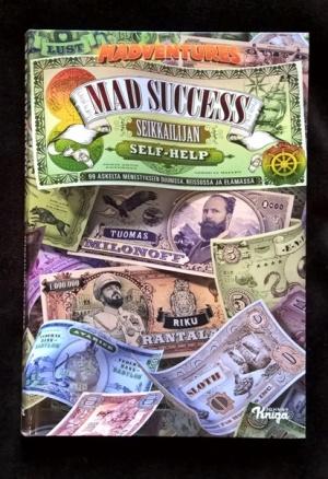 Mad success - 99 askelta menestykseen duunissa, reissussa ja elämässä.