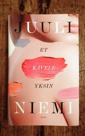 Juuli Niemi: Et kävele yksin