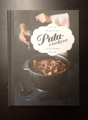 Meri-Tuuli Lindströmin Pataruokaa-kirja on ehkä paras ruokakirja ikinä.